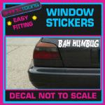 BAH HUMBUG ANTI CHRISTMAS SANTA CAR WINDOW VINYL STICKER DECAL GRAPHICS